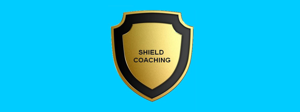SHIELD  COACHING
