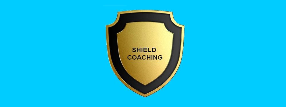 SHIELD  COACHING